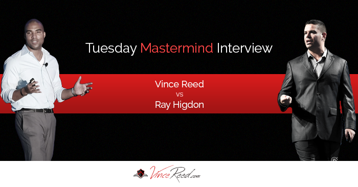 Mastermind – Vince Reed Vs Ray Higdon