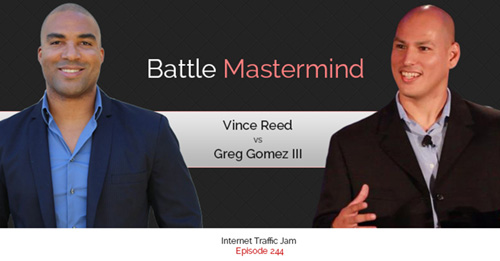 Greg Gomez III Vs Vince Reed Battle Mastermind – Episode 244