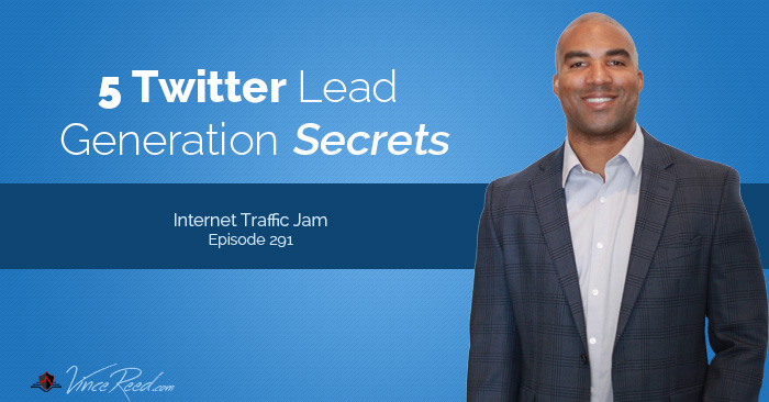 5 Twitter Lead Generation Secrets