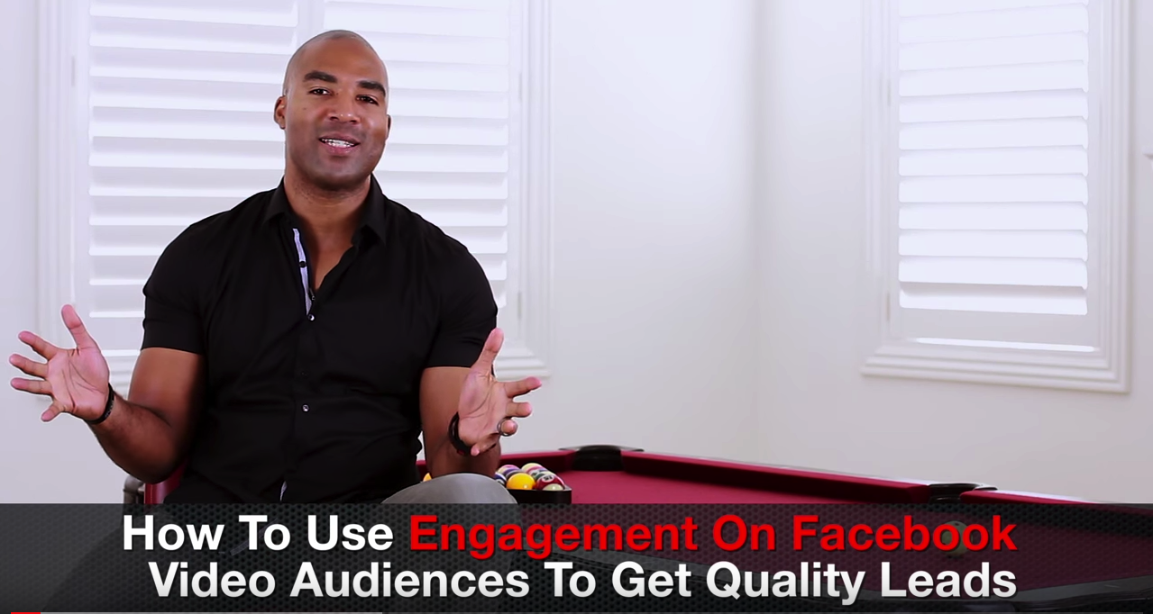 How To Use Engagement On Facebook Video Audiences To Get Quality Leads